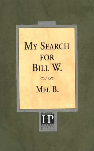My Search For Bill W.